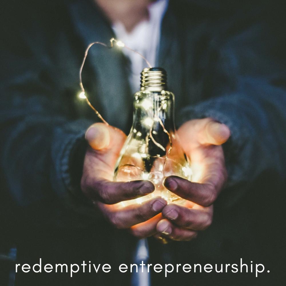 Image result for redemptive entrepreneurship