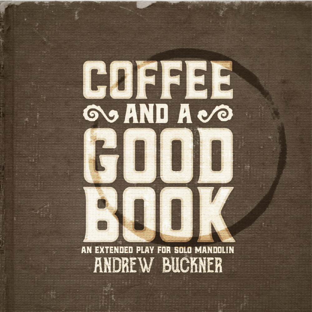 Music_Andrew_Buckner_Coffee_Good_Book
