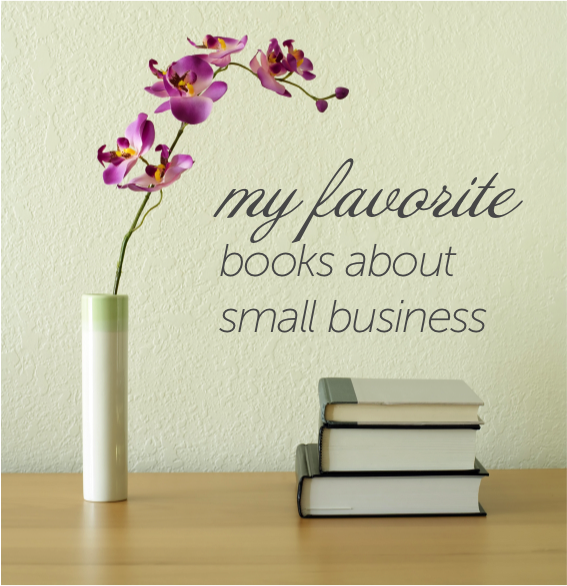 My favorite books about small business