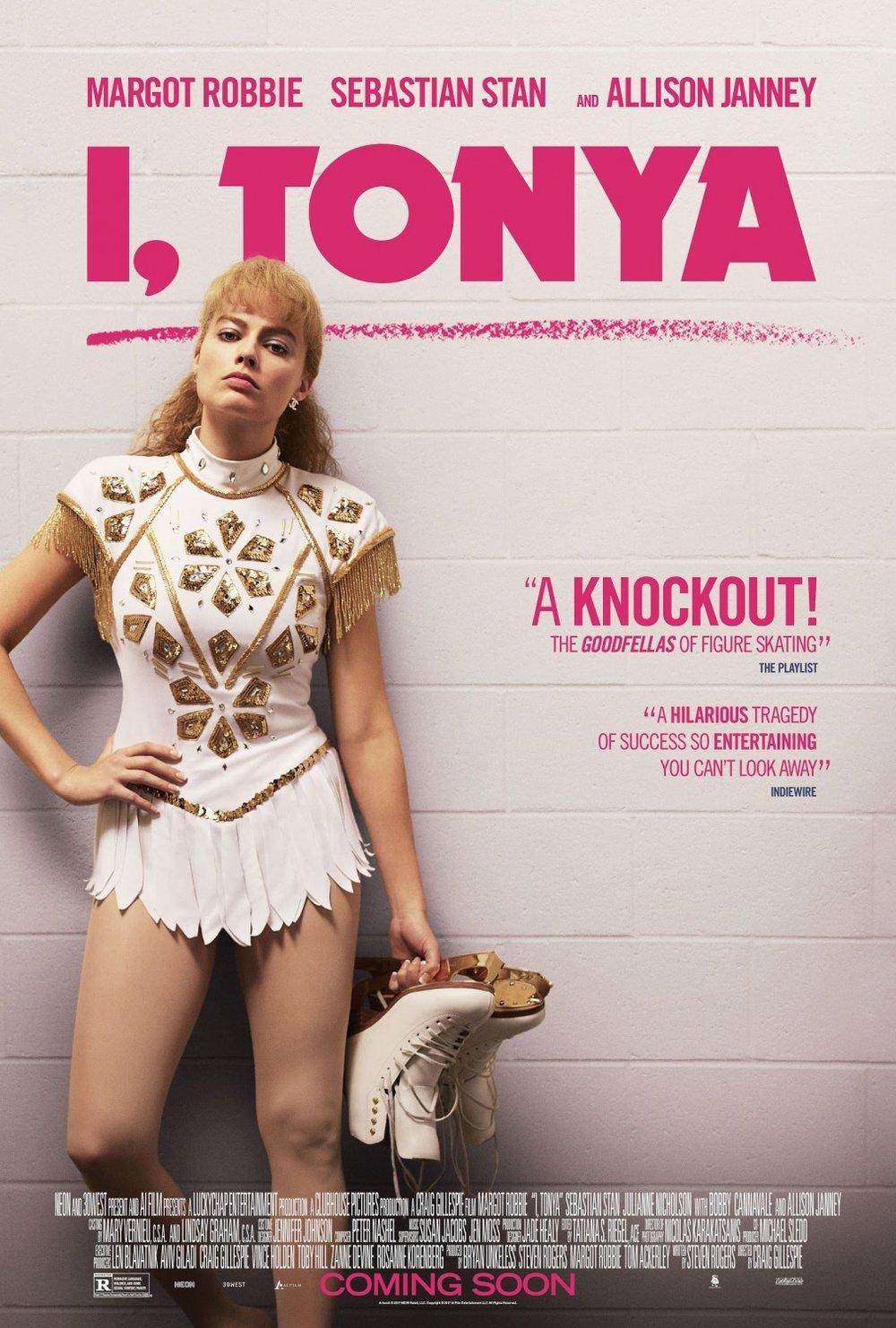 I, Tonya  (2017)  IMDB Link:  https://www.imdb.com/title/tt5580036/