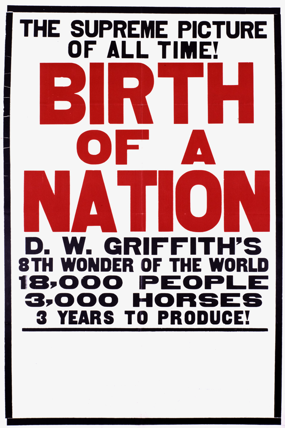 D.W. Griffith (1915).  Birth of a Nation.