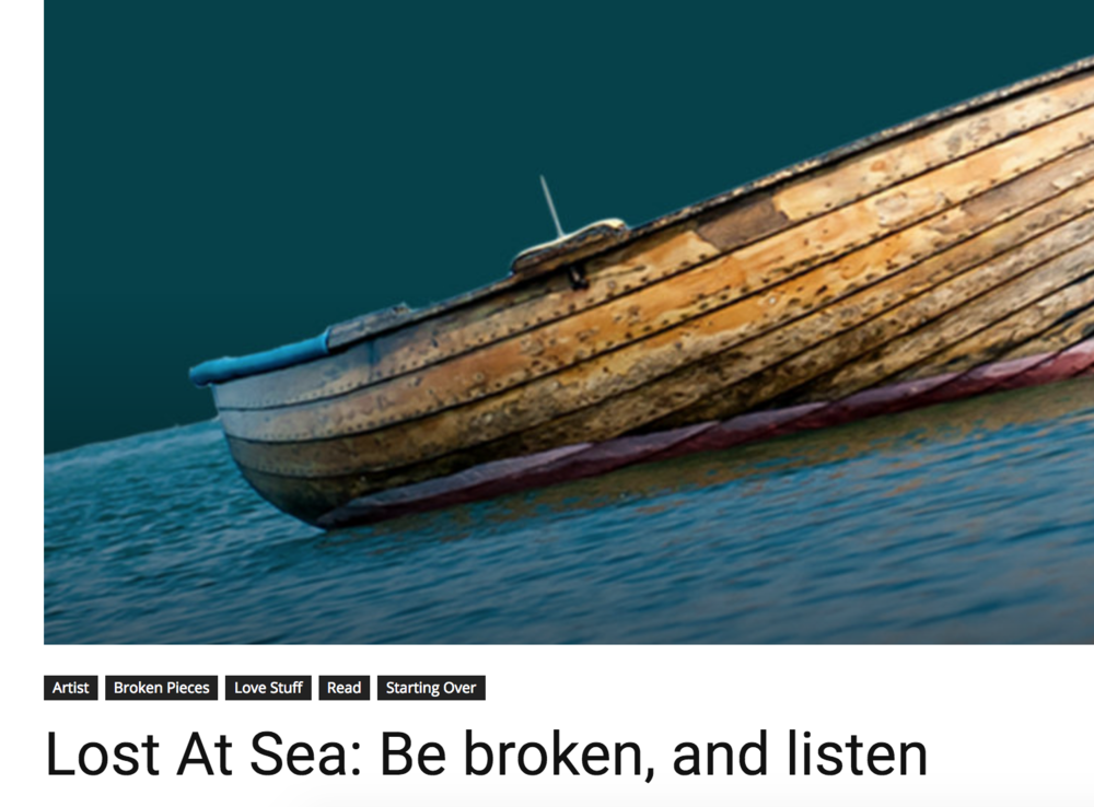 Lost At Sea: Be Broken And Listen