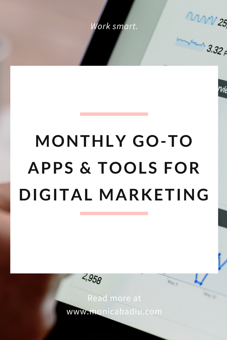 Work Smart Monthly Go-To Apps & Tools for Digital Marketing.png