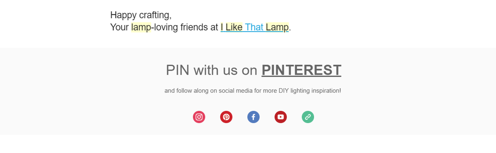 Example of a Pinterest CTA integrated in a newsletter sent by  I Like That Lamp .