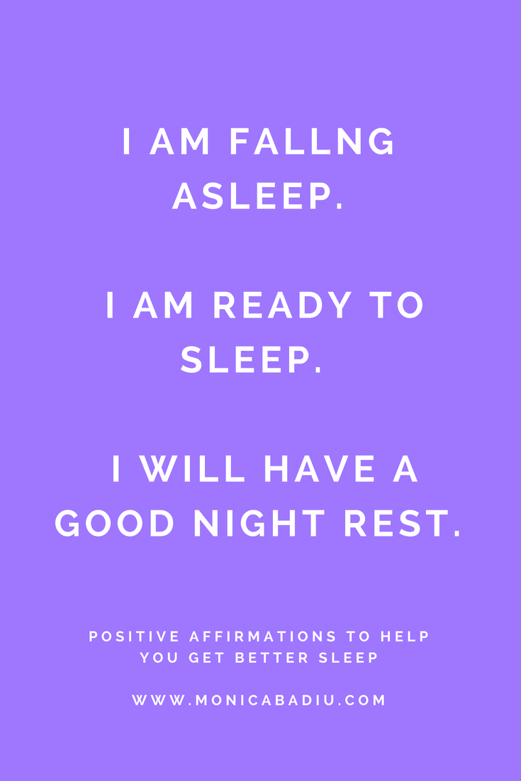 Positive affirmations for better sleep - Read more at www.monicabadiu.com