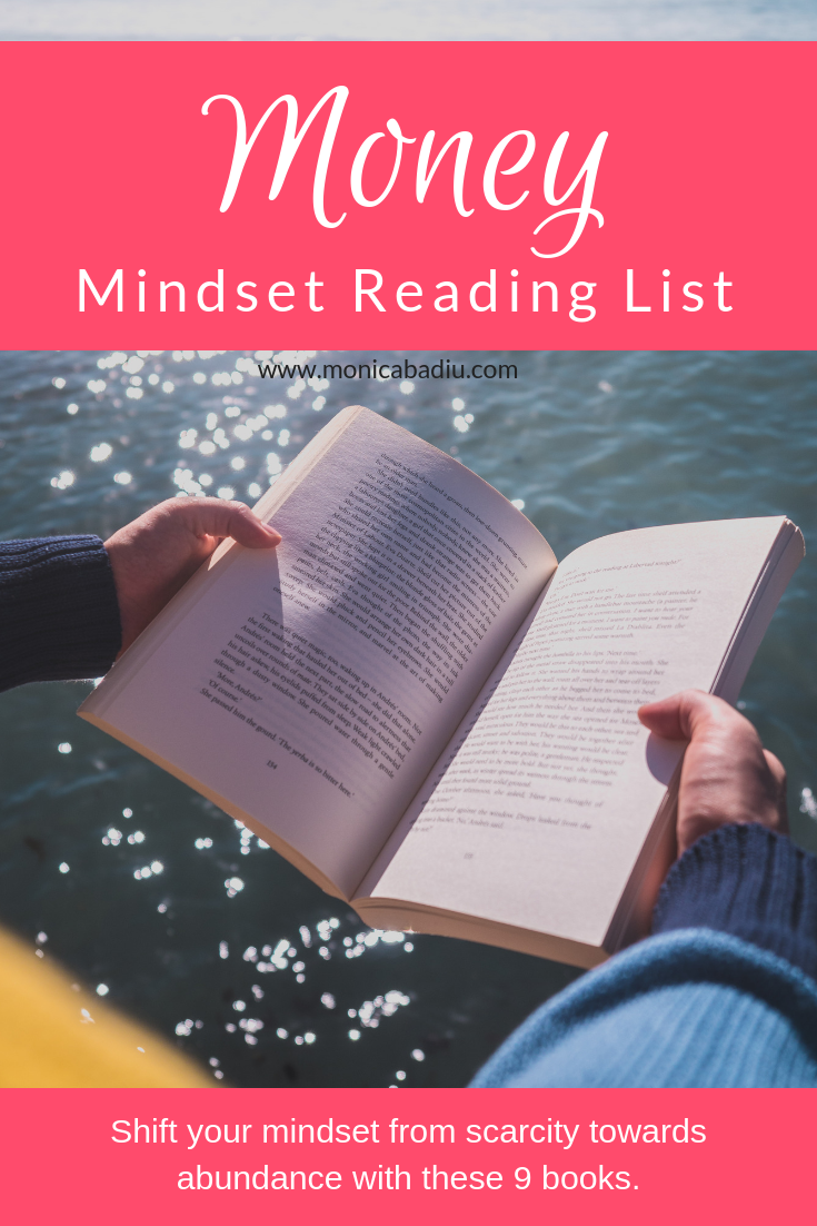The 9 Books on My Money Mindset Reading List - Full List at www.monicabadiu.com  #moneymagnet #money #moneytips #mindsetgrowth #mindsetjourney