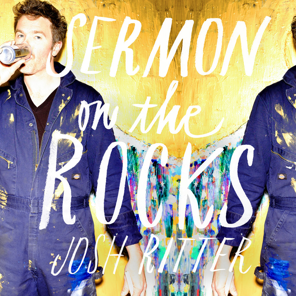 "Josh Ritter, ""Sermon on the Rocks"""