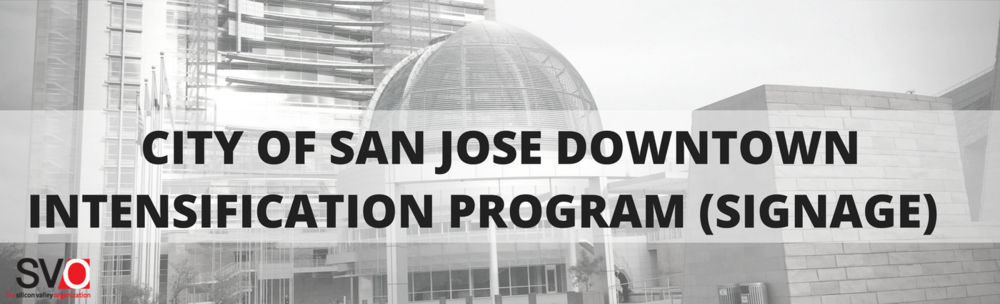 City of San Jose Downtown Intensification Program (Signage)
