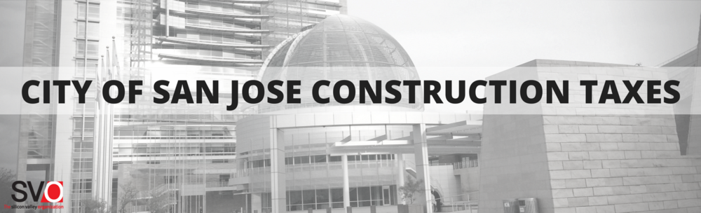 City of San Jose Construction Taxes