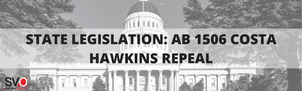 State Legislation: AB 1506 Costa Hawkins Repeal