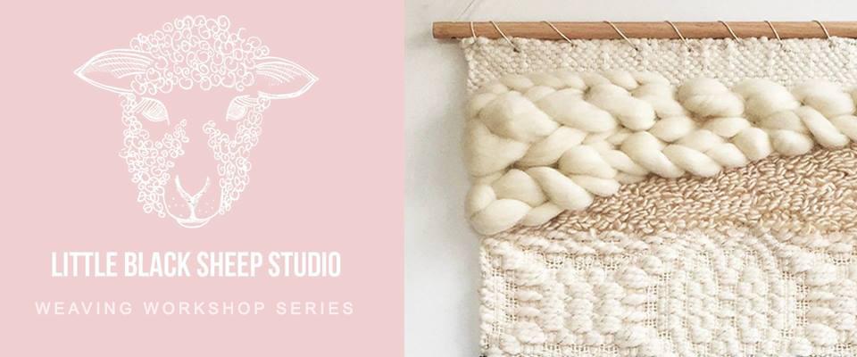 Little Black Sheep Studio Weaving Workshop Series.jpg