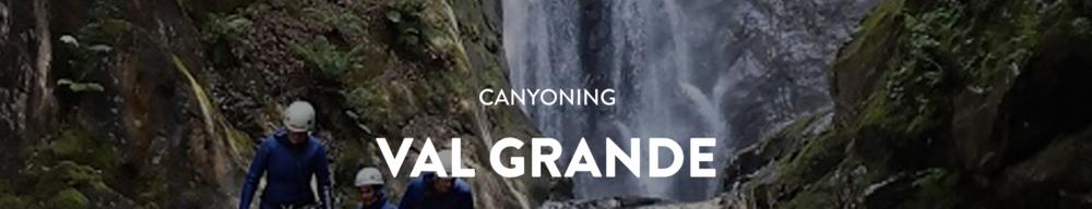 Val Grande Canyon