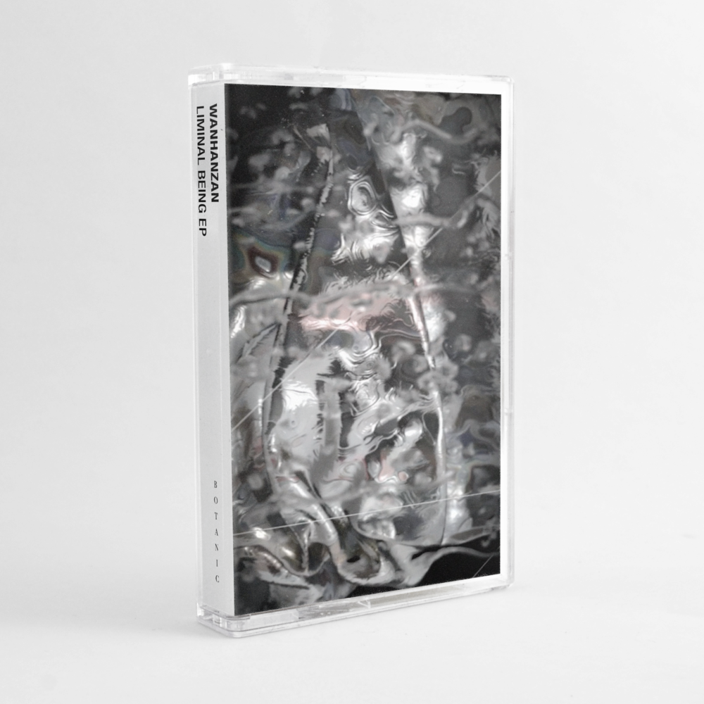 wanhanzan - liminal being EP tape - botanic records