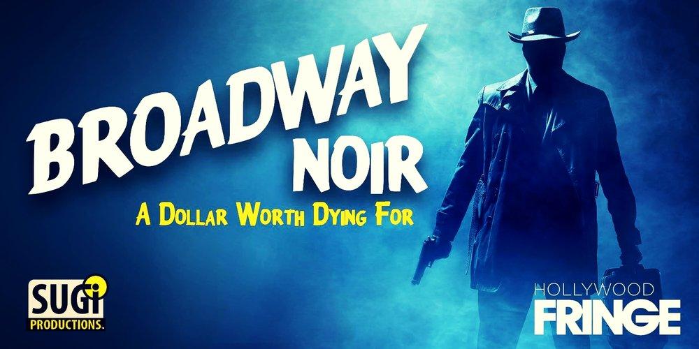 """""""Broadway Noir Poster' - Artwork: Todd Skinner."""