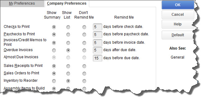 QuickBooks comes with default setts for Reminders, but you can enter your own Preferences here.