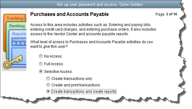 You can limit your employees who have QuickBooks access to certain areas and activities.