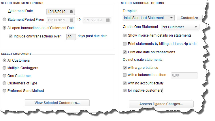 QuickBooks provides multiple options on this screen so you create the statement(s) you need.