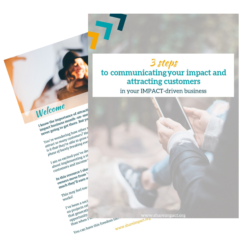 3 steps to attract customers by communicating your impact