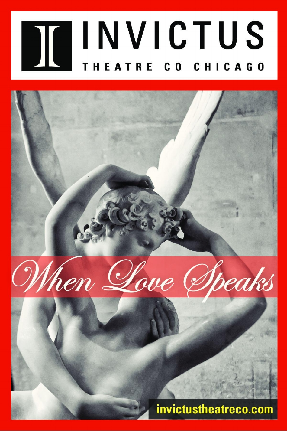 When Love Speaks  - ****Two Performances: June 2 @ 8pm, and June 3 @ 2pm******Wish you to bathe your lips in rosy dews of kisses? Then come on down to Invictus Theatre Co. Chicago's