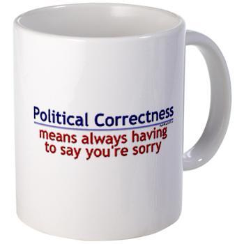 political correctness mug