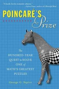 Poincare's Prize, by George Szpiro