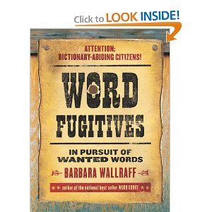 Barbara Wallraff's Word Fugitives