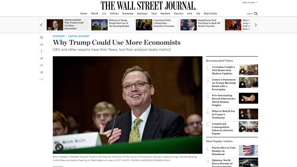"Link to Greg Ip's June 7, 2017 Wall Street Journal article ""Why Trump Could Use More Economists CBO and other experts have their flaws, but their analysis beats instinct."""