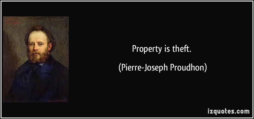 "image source Link to the Wikipedia article ""Property is theft!"""