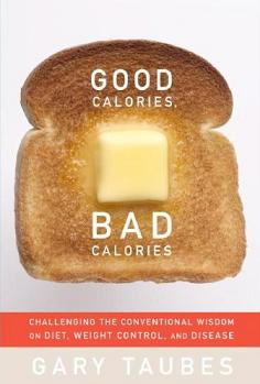 "Link to the Wikipedia article for ""Good Calories, Bad Calories: Fats, Carbs, and the Controversial Science of Diet and Health"