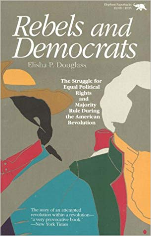 Link to the Amazon page for  Rebels and Democrats by Elisha P. Douglass