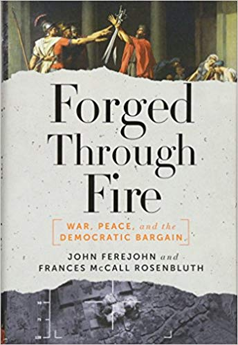 Link to the Amazon page for  Forged Through Fire: War, Peace, and the Democratic Bargain     Link to a Wall Street Journal book review for  Forged Through Fire