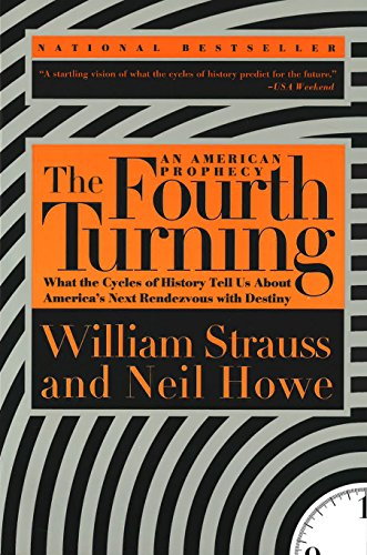 Link to the Amazon page for  The Fourth Turning , by William Strauss and Neil Howe