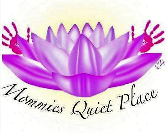 Mommies Quiet Place