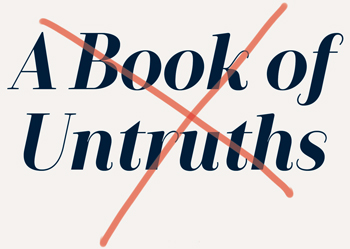 A Book of Untruths