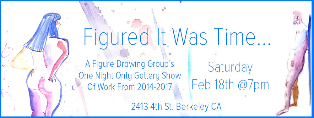 Pop up art show with members of our figure drawing group.