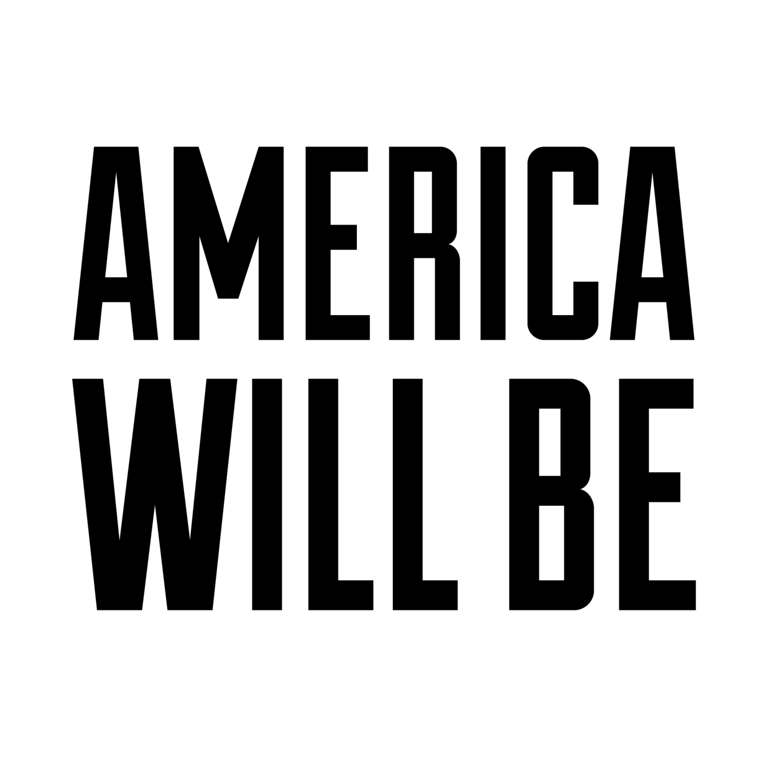 America Will Be