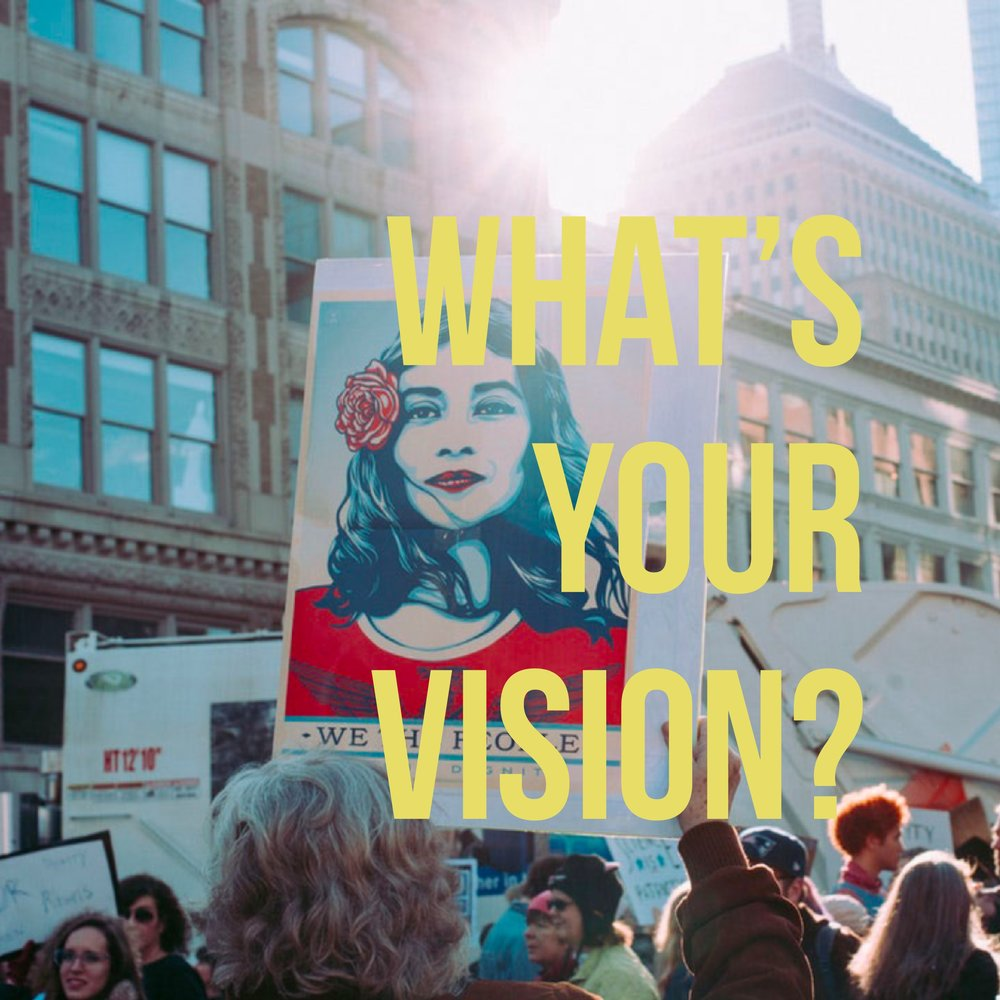 WHAT'S YOUR VISION?.jpg