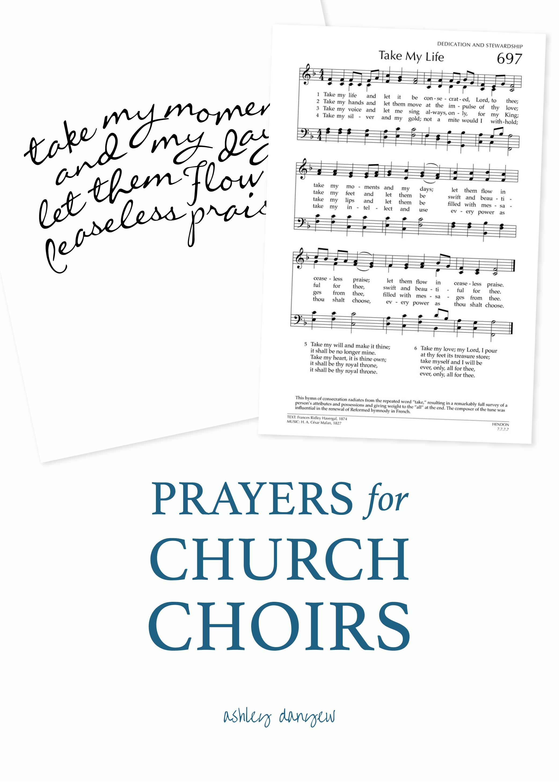 Prayers for Church Choirs | Ashley Danyew
