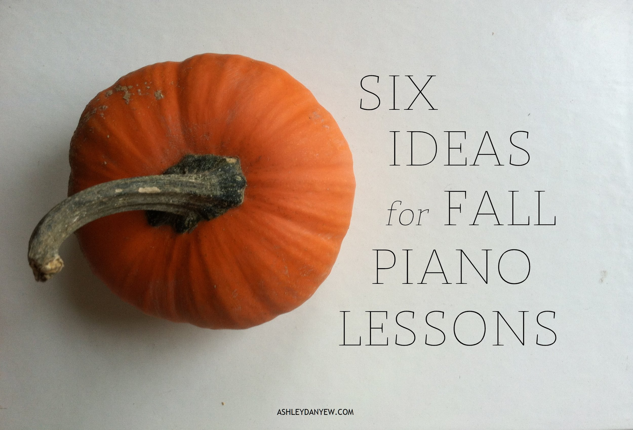 6_ideas_for_fall_piano_lessons