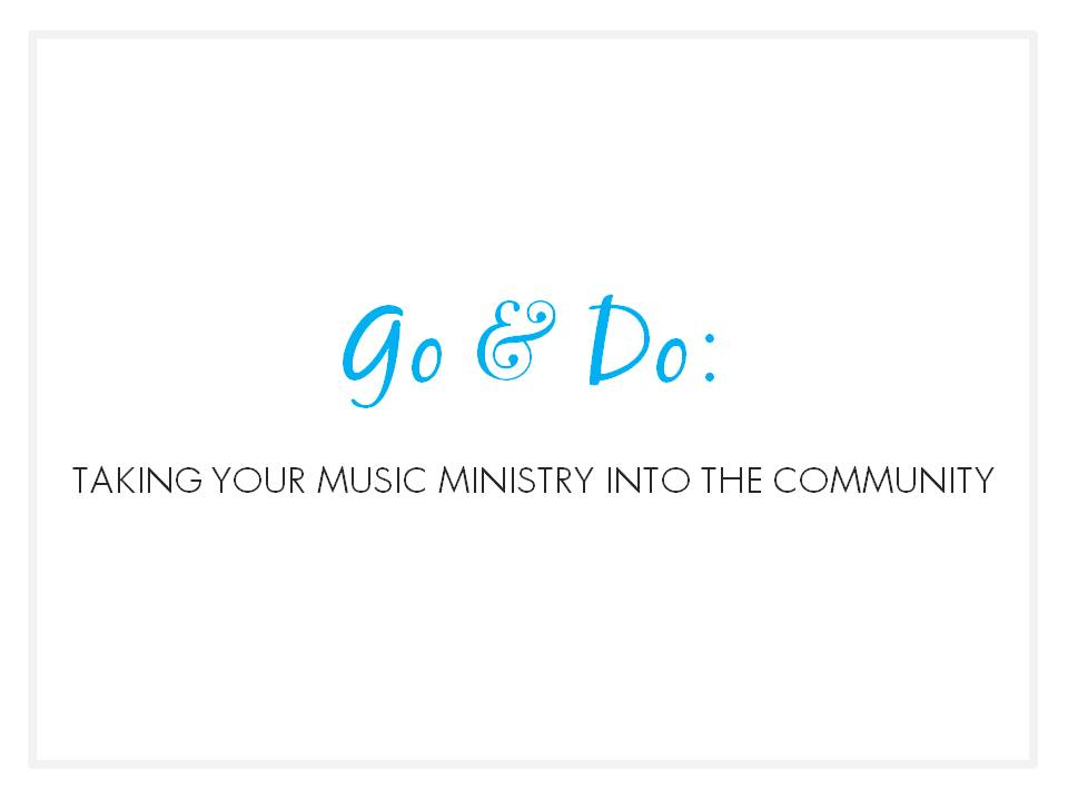 Go-and-Do - Music & Worship Arts Week at Lake Junaluska.jpg