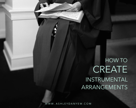 How to Create Instrumental Arrangements for Worship | @ashleydanyew