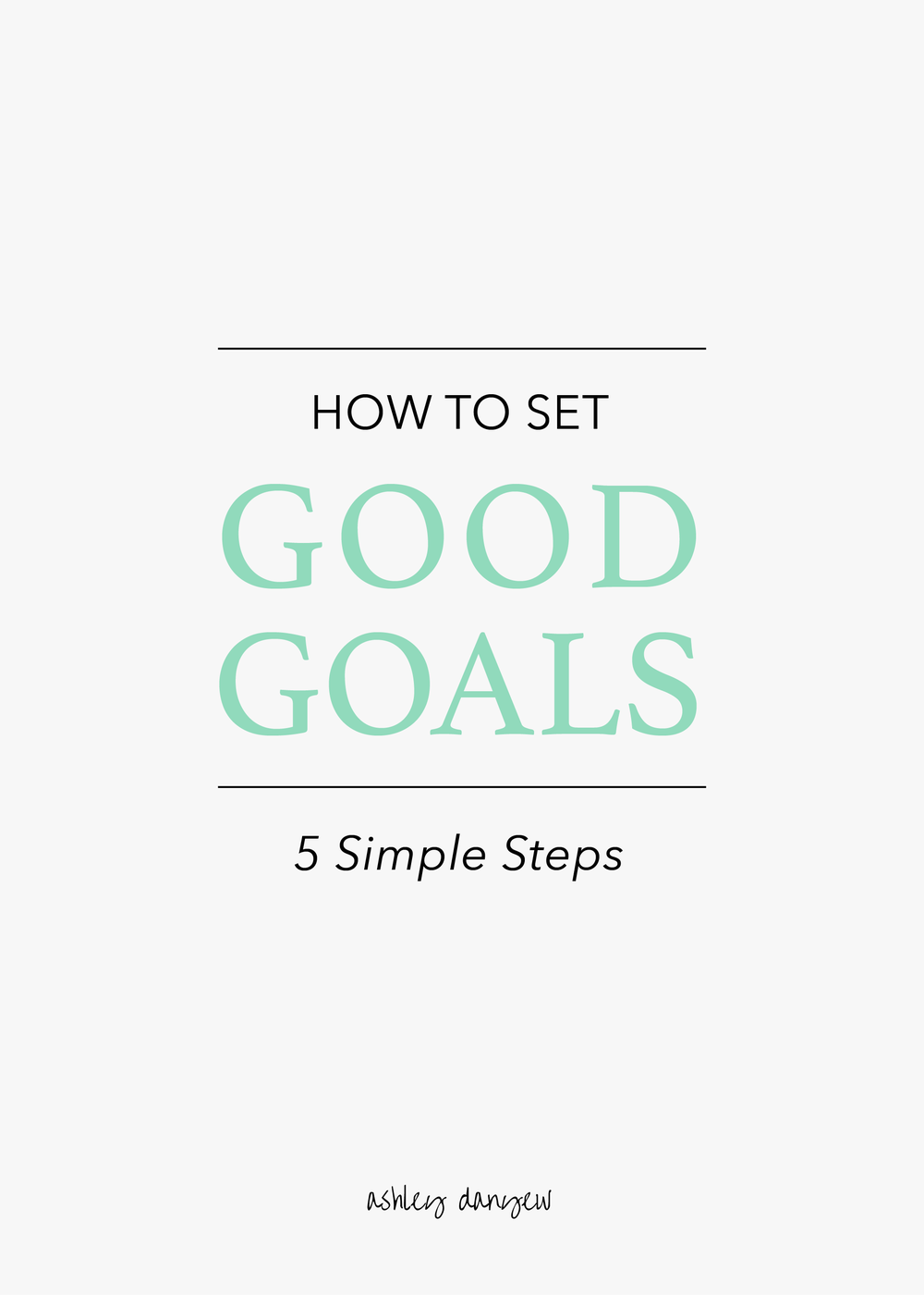 How-to-Set-Good-Goals-01-1.png