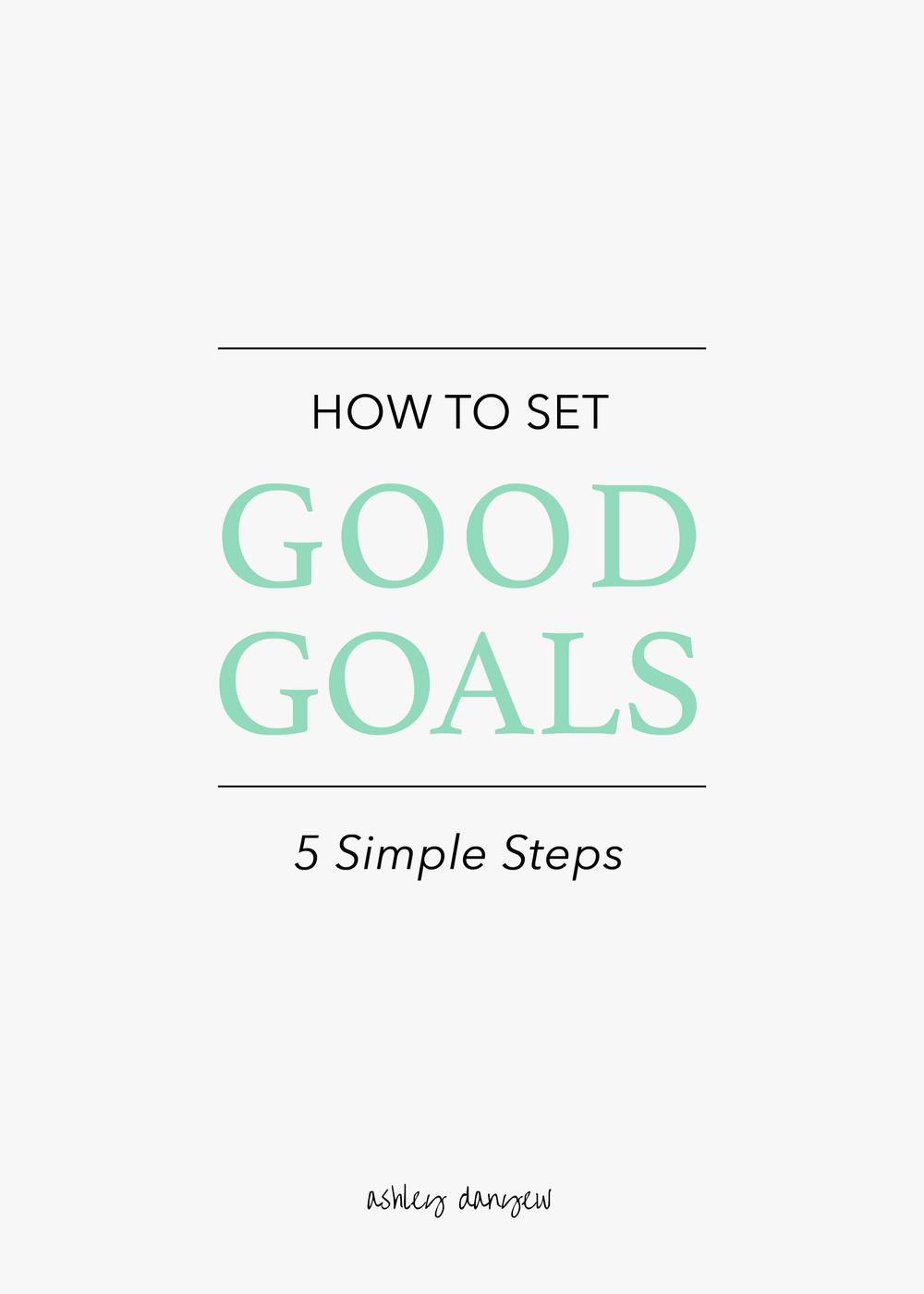 How-to-Set-Good-Goals-01-1.png