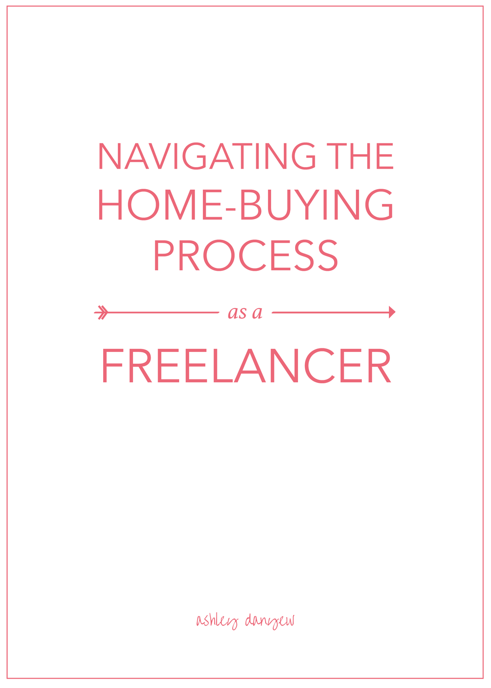 Navigating-the-Home-Buying-Process-as-a-Freelancer-01.png