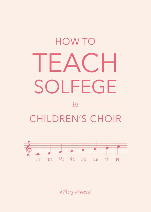 How to Teach Solfege in Children\'s Choir | Ashley Danyew