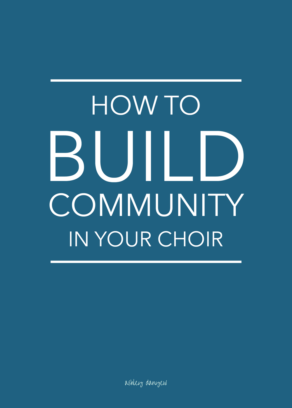How to build community in your church choir | @ashleydanyew