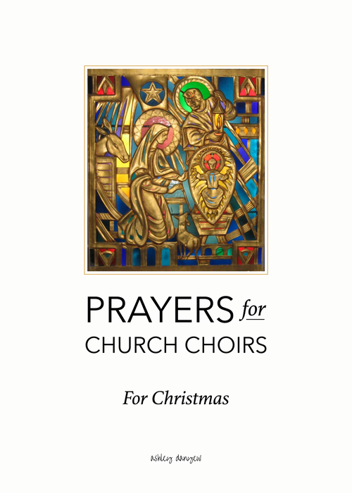 prayers for church choirs no 12 a short christmas devotion and prayer for
