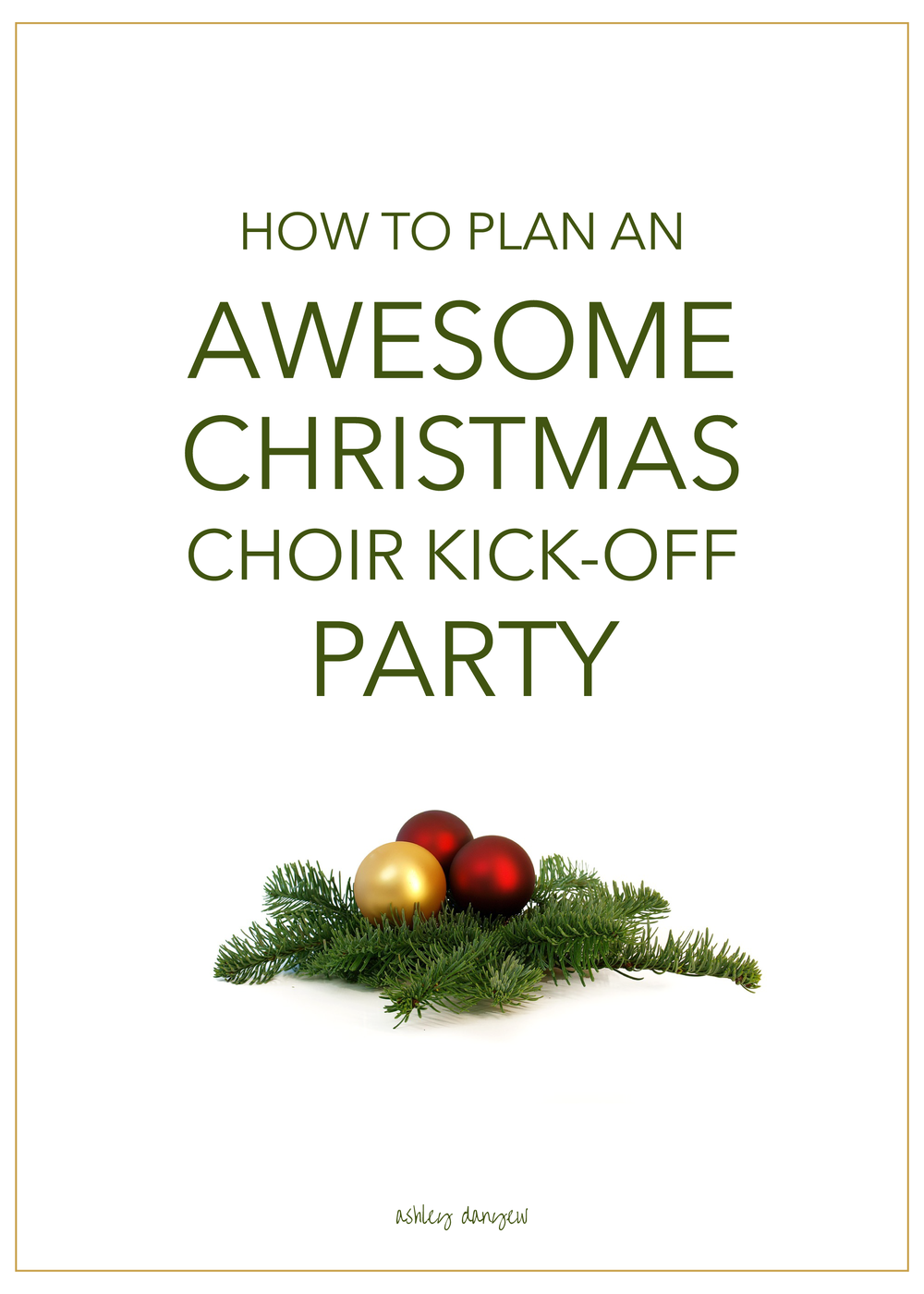 Copy of How to Plan an Awesome Christmas Choir Kick-Off Party