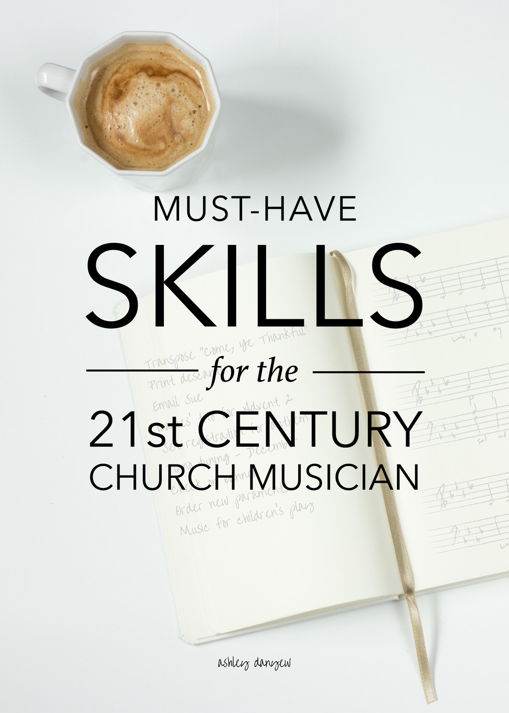Copy of Must-Have Skills for the 21st Century Church Musician
