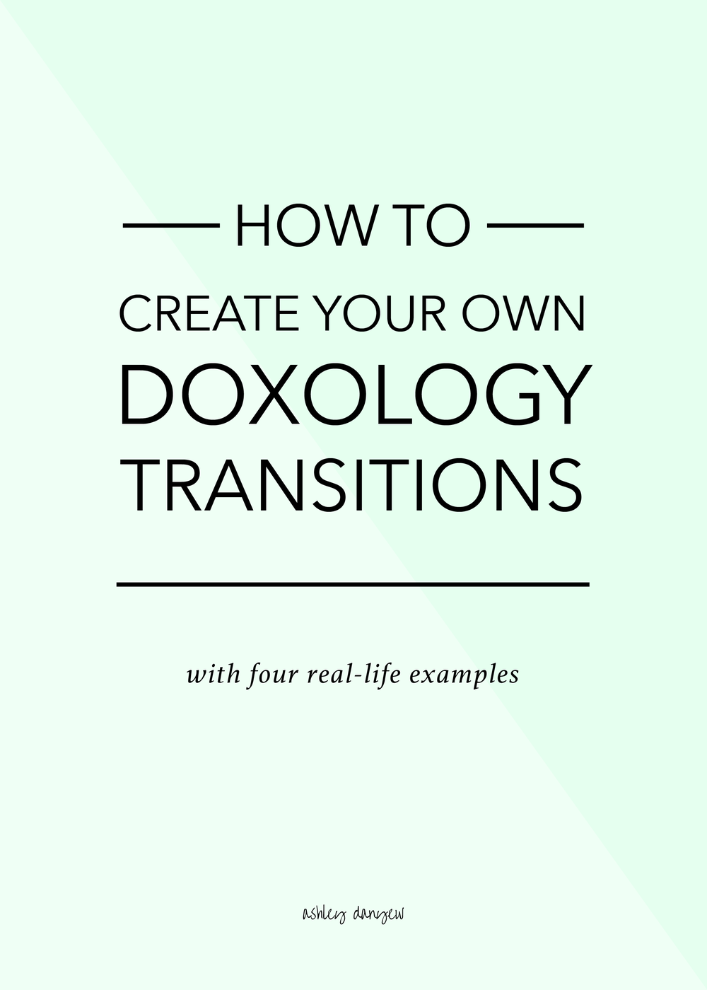Copy of How to Create Your Own Doxology Transitions